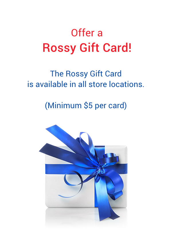 Offer a Rossy Gift Card