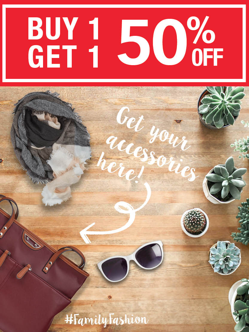Buy one get one half off on fashion accessories!